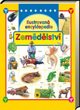 Ilustrovaná encyklopedie zemědělství - neuveden