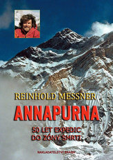 Annapurna 50 let expedic do zóny smrti