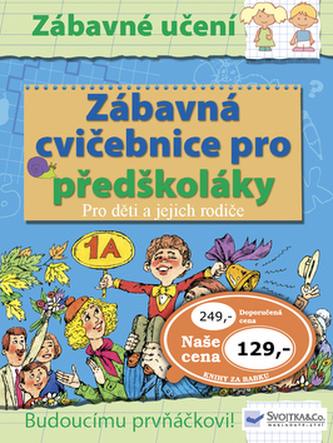 Zábavná cvičebnice pro předškoláky