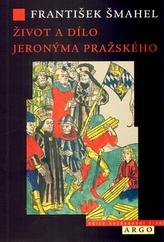 Život a dílo Jeronýma Pražského