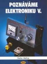 Poznáváme elektroniku V.