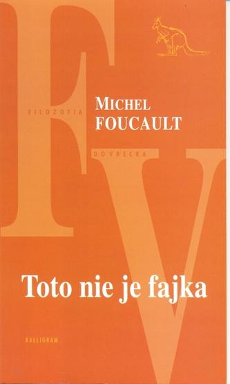 Toto nie je fajka - Michel Foucault