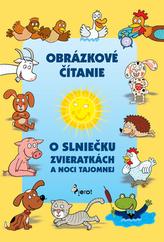 Obrázkové čítanie o slniečku zvieratkách a noci tajomnej