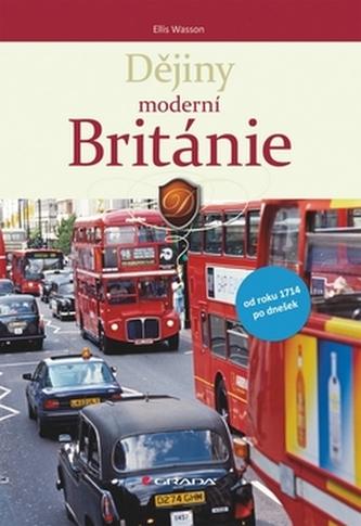 Dějiny moderní Británie - Ellis Archer Wasson