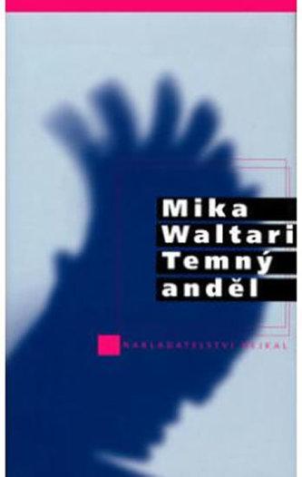 Temný anděl - Mika Waltari