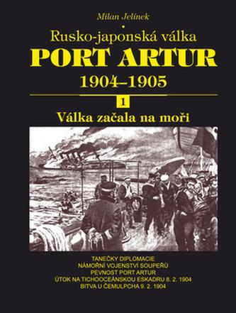 Port Artur 1904-1905 1. díl Válka začala na moři