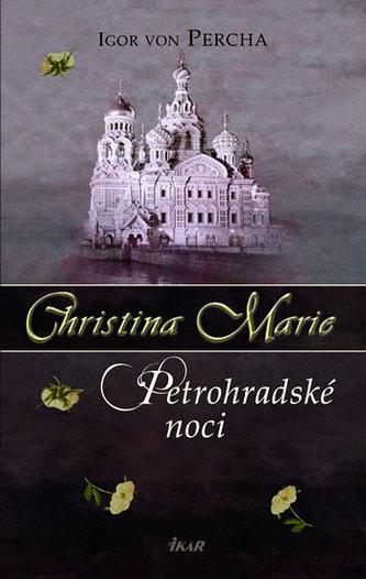 Christina Marie Petrohradské noci