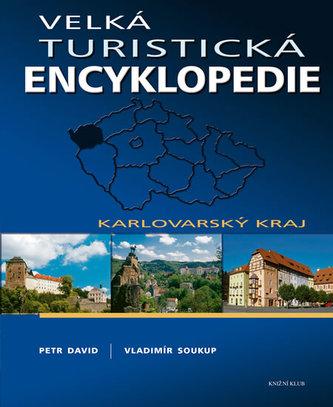 Velká turistická encyklopedie Karlovarský kraj