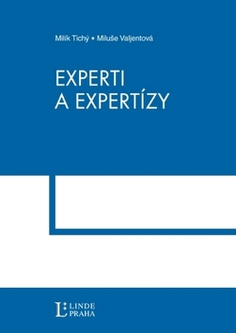 Experti a expertízy