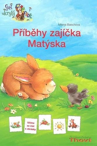 Příběhy zajíčka Matýska
