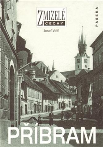 Zmizelé Čechy Příbram