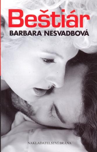Beštiár - Barbara Nesvadbová