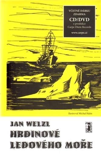 Hrdinové ledového moře + CD/DVD - Jan Eskymo Welzl