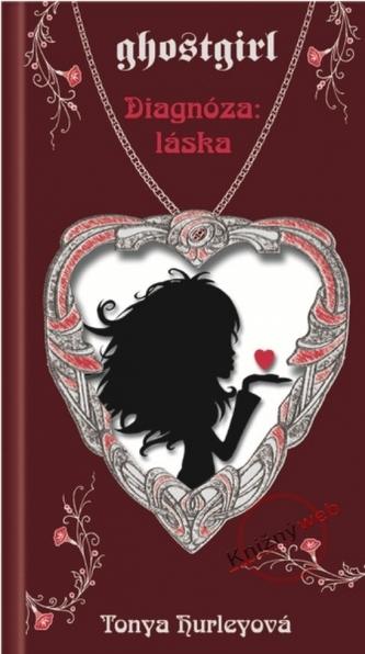 Ghostgirl Diagnóza: Láska