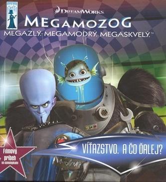 Megamozog Filmový príbeh
