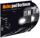 CD Nebe pod Berlínem