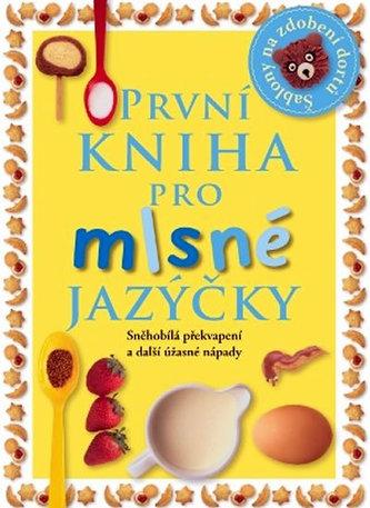 První kniha pro mlsné jazýčky