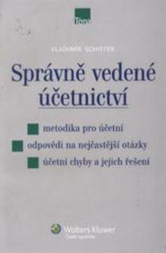 Správně vedené účetnictví - Vladimír Schiffer