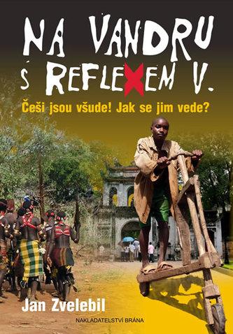 Na vandru s Reflexem V.