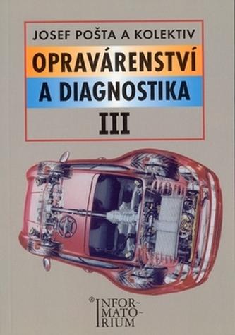 Opravárenství a diagnostika III