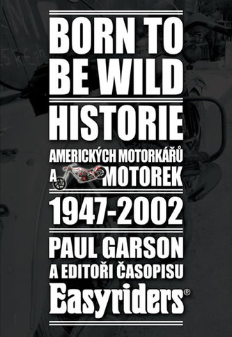 Born to be wild - Paul Garson