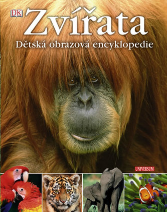 Zvířata Dětská obrazová encyklopedie