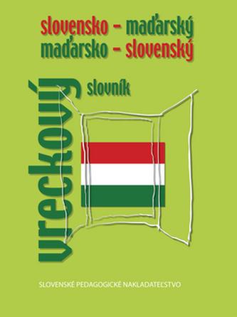 Slovensko - maďarský a maďarsko - slovenský vreckový slovník - František Sima; Edita Chrenková; Edita Kazimírová