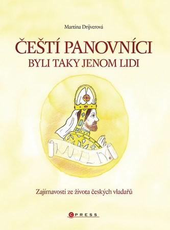 Čeští panovníci byli taky jenom lidi