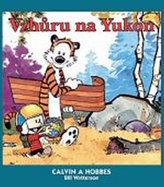 Calvin a Hobbes: Vzhůru na Yukon