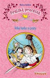 Pirátská princezna Velká honba za piráty