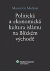 Politická a ekonomická kultura islámu n Blízkém východě
