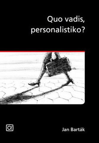 Quo vadis, personalistiko?