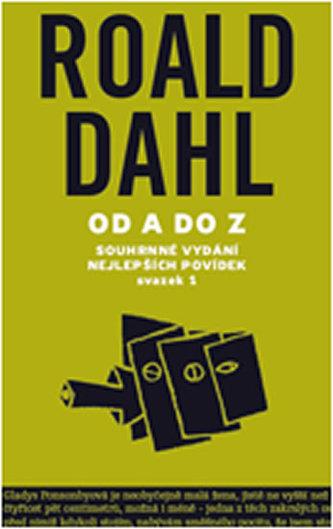 Souhrnné vydání nejlepších povídek I. - Roald Dahl