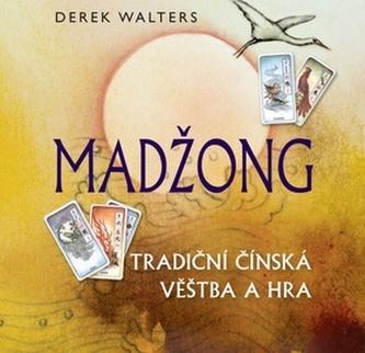 Madžong Tradiční čínská věštba a hra