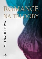 Romance na tři doby