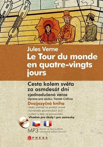 Le Tour du monde en quatre-vingts jours/Cesta kolem světa za osmdesát dní