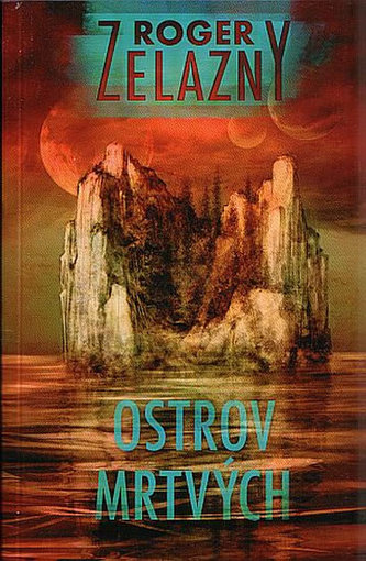 Ostrov mrtvých - Roger Zelazny