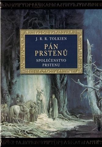 Pán prstenů Společenstvo prstenu (ilustrované vydání) - J. R. R. Tolkien