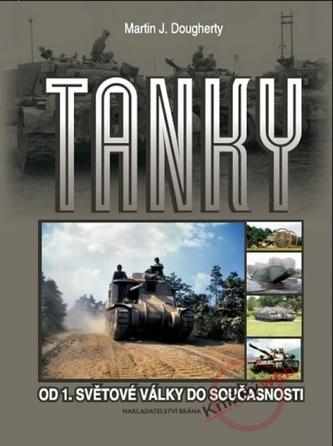 Tanky Od 1. světové války do současnost