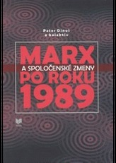 Marx a spoločenské zmeny po roku 1989