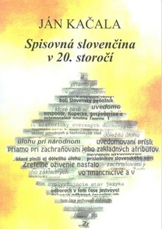 Spisovná slovenčina v 20. storočí