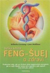Feng-Šuej o zdraví
