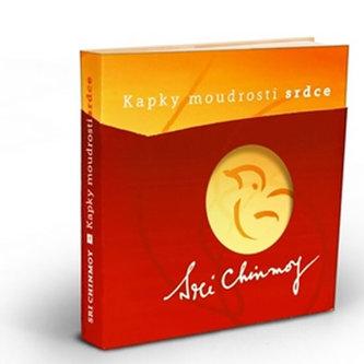 Kapky moudrosti srdce - Sri Chinmoy