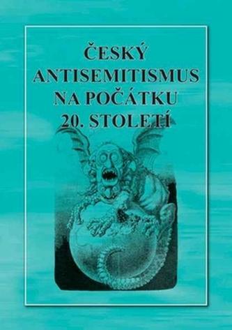 Český antisemitismus na počátku 20.století