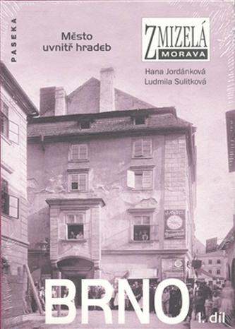 Zmizelá Morava Brno I.díl