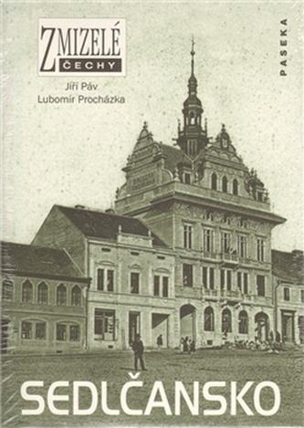 Zmizelé Čechy Sedlčansko