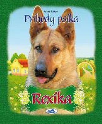Príhody psíka Rexíka