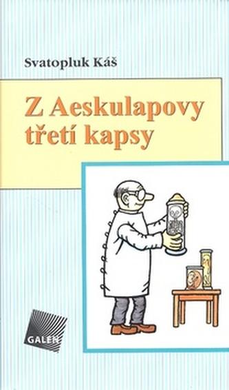 Z Aeskulapovy třetí kapsy