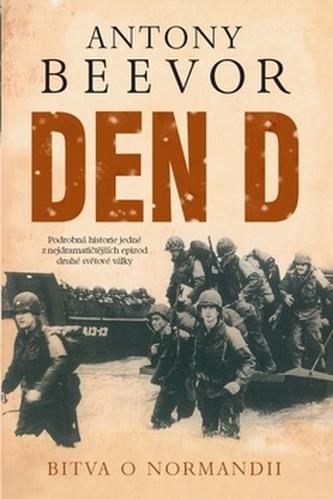Den D Bitva o Normandii