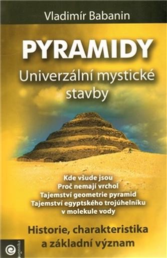 Pyramidy Univerzální mystické stavby